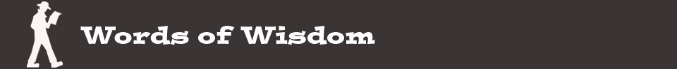 words-of-wisdom_h